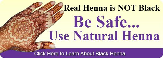 Safe natural henna, learn about black henna.