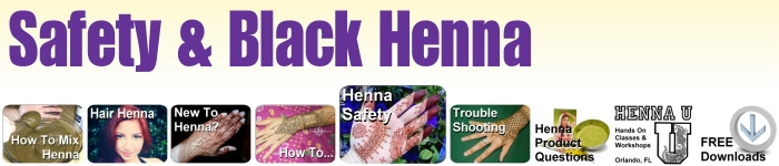 Black henna is dangerous, learn about henna safety and henna for children here
